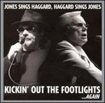 George Jones & Merle Haggard - Kickin\' Out the Footlights... Again